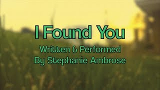 I Found You - Original Song