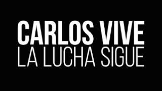 CARLOS, TU PUEBLO NO TE OLVIDA.