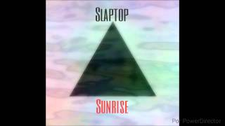 Slaptop - Sunrise (Original Mix)