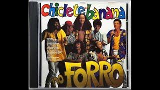 CHICLETE COM BANANA - No lume da fogueira (com letra)