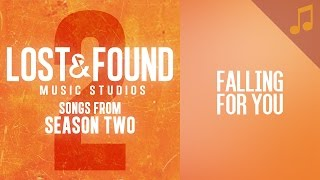 """Falling for You"" (Luke) // Season 2 Songs from Lost & Found Music Studios"