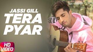 Tera Pyar | Jassi Gill | Punjabi Song Collection | Speed Records