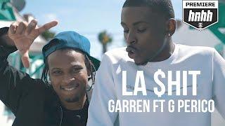 "Garren Feat. G Perico ""LA $hit"" (Official Music Video)"