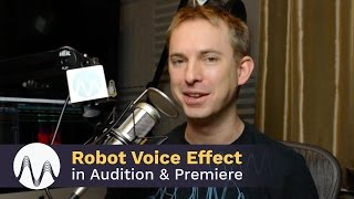 How to Get a Robot Voice Effect in Audition and Premiere