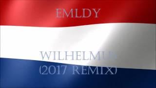 EMLDY - Wilhelmus (EDM Remix)