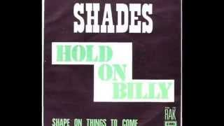 Shades - Hold on Billy (1974)