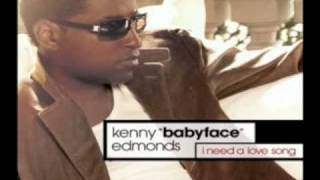 Babyface- I Need A Love Song [NEW SINGLE 2008]
