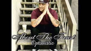 Optimistic-About The Trust (Prod.By Gfresh)