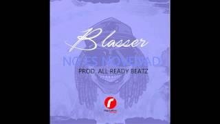 04. Blasser - No es novedad (Prod. All Ready Beatz)