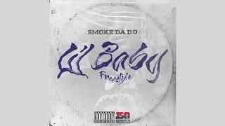 Smoke Da D.O - Lil Baby Freestyle (Audio)