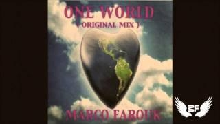 Marco Farouk - One World ( Original Mix )