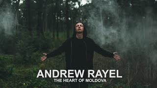 Andrew Rayel - The Heart of Moldova