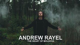 Andrew Rayel - The Heart of Moldova