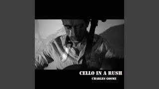 Cello in a Rush