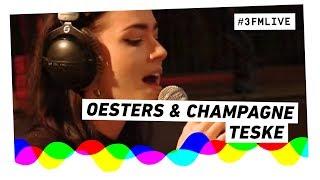 Teske - Oesters & Champagne (Live @ Noorderslag)