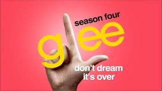 Don't Dream It's Over - Glee [HD Full Studio]
