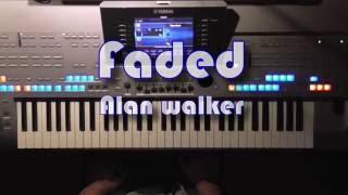 Faded - Alan Walker, Instrumental Cover, eingespielt mit Style auf Tyros 4