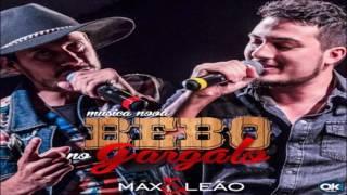 Max e Leão - Bebo no Gargalo (Lançamento 2016)