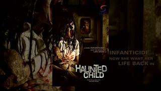 Haunted Child - Horror Full Movie | Hindi Movies 2015 Full Movie HD width=