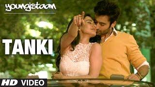 Youngistaan Song: Tanki Hai Hum | Jackky Bhagnani, Neha Sharma
