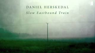 10. 'Bydlo' from Slow Eastbound Train by Daniel Herskedal