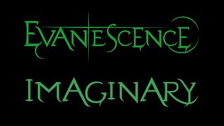 Evanescence-Imaginary Lyrics (Demo 2)