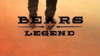 Bears of Legend - Encore - Live