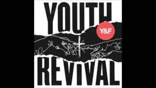 2 Real Love - Hillsong Y&F - Youth Revival