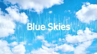 Blue Skies - Silent PartnerㅣYouTube Background Music(No Copyright, Royalty Free)ㅣBEST