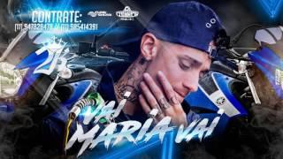 Vai Maria Gasolina - MC 2K (PereraDJ)