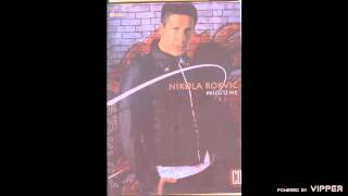 Nikola Rokvic - Precuti me - (Audio 2008)