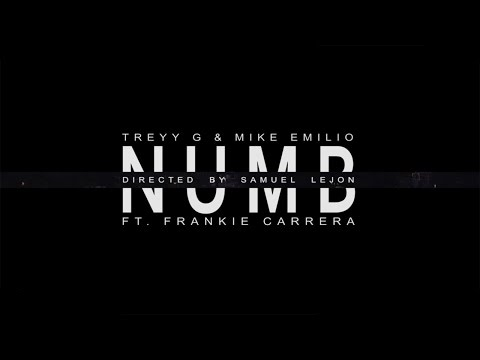 Treyy G & Mike Emilio feat. Frankie Carrera - Numb (Official Music Video)
