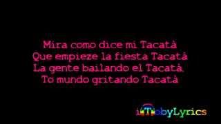 Tacabro - Tacata [Official Lyrics Video - HQ_HD]