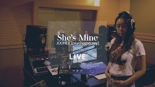 [Live] 주희 (JOOHEE) - 'She's Mine' Live Clip