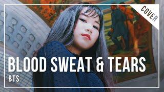 【Takara】 방탄소년단 (BTS) - 피 땀 눈물 ||  Blood Sweat & Tears 【Vocal Cover】