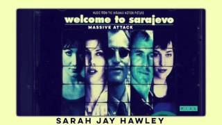Massive Attack and Sarah Jay Hawley - Wire