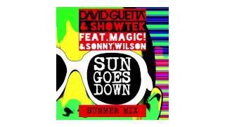 David Guetta & Showtek - Sun Goes Down (Summer mix - sneak peek) ft Magic! & Sonny Wilson