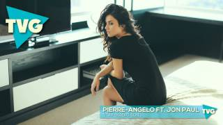 Pierre-Angelo ft. Jon Paul - Stay (Radio Edit)