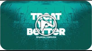 Treat You Better (spanish version) - (Originally by Shawn Mendes)