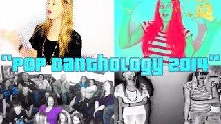 """Pop Danthology 2014"" [Music Video]"