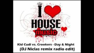 Kid Cudi vs. Crookers - Day & Night  (DJ Niclas remix radio edit)