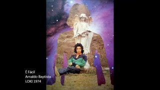 Arnaldo Baptista -  É Fácil (Loki 1974)