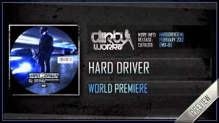 Hard Driver - World Premiere (Preview)