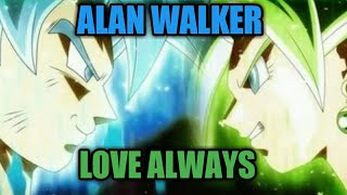 GOKU vs KEFLA (AMV-ALAN WALKER - LOVE ALWAYS)
