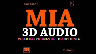 Bad Bunny Ft. Drake (3D Audio) - MIA