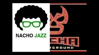 Nacho Jazz:Análisis Ultima Lucha Tres