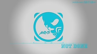 Not Done by Christoffer Nilsson - [2010s Pop Music]