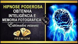 Ter Inteligencia e memória fotográfica ( BIOKINESIS PODEROSA )