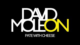 David Moleon - Pate with Cheese