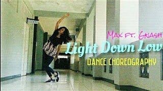 LIGHTS DOWN LOW - MAX ft. Gnash | @berlityas choreography